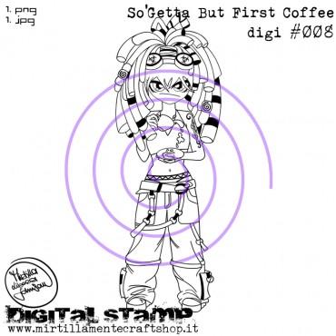 SO'GETTA BUT FIRST COFFEE